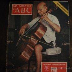 Collectionnisme de Los Domingos de ABC: SUPLEMENTO DE LOS DOMINGOS DEL ABC 1876-1976 CENTENARIO DE PAU CASALS.. Lote 37854289