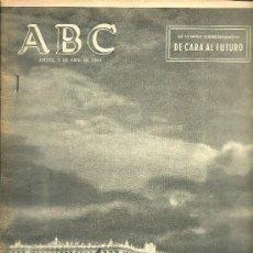 Coleccionismo de Los Domingos de ABC: REVISTA ABC , 2 DE ABRIL DE 1964 NÚMERO CONMEMORATIVO: DE CARA LA FUTURO. Lote 182093041