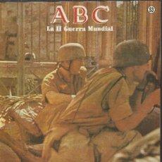 Coleccionismo de Los Domingos de ABC: FASCICULO ABC - LA II GUERRA MUNDIAL - 50 AÑOS DESPUES - Nº 53. Lote 38788080