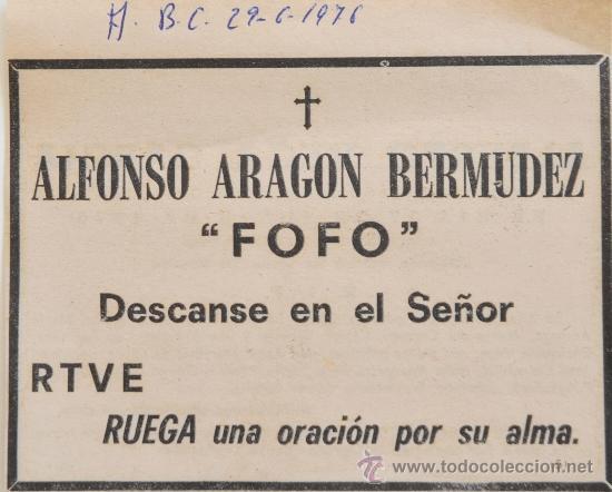 """ESQUELA ORIGINAL DE PRENSA MUERTE DE ALFONSO ARAGON """"FOFO"""" (JUNIO 1976) ABC (Coleccionismo - Revistas y Periódicos Modernos (a partir de 1.940) - Los Domingos de ABC)"""