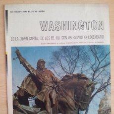 Coleccionismo de Los Domingos de ABC: LAS CIUDADES MÁS BELLAS DEL MUNDO WASHINGTON SUPLEMENTO ABC 1966. Lote 39032016