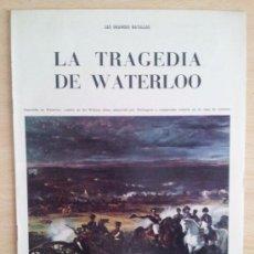 Coleccionismo de Los Domingos de ABC: LAS GRANDES BATALLAS LA TRAGEDIA DE WATERLOO SUPLEMENTO ABC 1966. Lote 39032169
