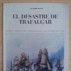 Coleccionismo de Los Domingos de ABC: LAS GRANDES BATALLAS EL DESASTRE DE TRAFALGAR SUPLEMENTO ABC 1967. Lote 39032189