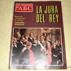 Coleccionismo de Los Domingos de ABC: LOS DOMINGOS DE ABC - LA JURA DEL REY - 21 NOV. 1976 . Lote 39283813