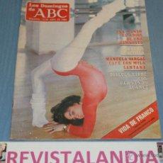 Coleccionismo de Los Domingos de ABC: :LOS DOMINGOS DE ABC,ANA MANSO,FERIA SEVILLA,MANUELA VARGAS,FRANCO,13-4-86. Lote 39764436