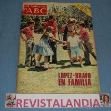 Coleccionismo de Los Domingos de ABC: LOS DOMINGOS ABC,LOPEZ BRAVO EN FAMILIA,2-7-72. Lote 40276715