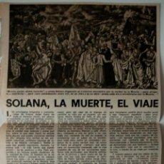 """Coleccionismo de Los Domingos de ABC: ARTICULO DE PRENSA ORIGINAL DE 1980 (ABC) """"SOLANA, LA MUERTE, EL VIAJE"""" POR JOSE JULIO PERLADO. Lote 40644287"""