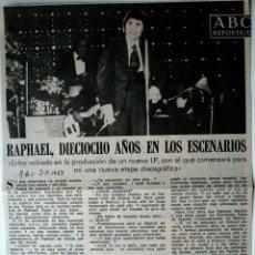 """Coleccionismo de Los Domingos de ABC: ARTICULO DE PRENSA ORIGINAL DE 1980 """"RAPHAEL, 18 AÑOS EN LOS ESCENARIOS"""" ABC . Lote 40676231"""