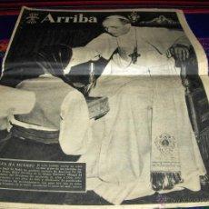 Coleccionismo de Los Domingos de ABC: ARRIBA Nº 8079 9 OCTUBRE 1958 MUERTE DEL PAPA PÍO XII. BUEN ESTADO CON REGALOS.. Lote 41019515