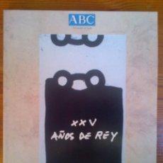 Coleccionismo de Los Domingos de ABC: XXV AÑOS DEL REY, ESPECIAL ABC NOVIEMBRE DE 2000. Lote 44529564