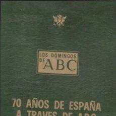 Coleccionismo de Los Domingos de ABC: 4244- CARPETA ARCHIVADORA TAPA DURA-COLECCION: 70 AÑOS DE ABC. Lote 46314201