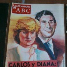 Coleccionismo de Los Domingos de ABC: LOS DOMINGOS DE ABC 1981-07-26 CARLOS Y DIANA LA BODA DEL AÑO. Lote 46664819