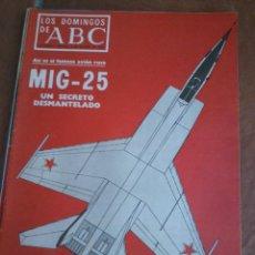 Coleccionismo de Los Domingos de ABC: LOS DOMINGOS DE ABC.AVION MIG 25 OCTUBRE 1976. Lote 46665665