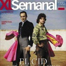 Coleccionismo de Los Domingos de ABC: XL SEMANAL 1120- 2009- MORANTE / EL CID - LOS KIKOS NEOCATECUMENOS - PRECINTADA. Lote 47253424