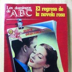 Coleccionismo de Los Domingos de ABC: LOS DOMINGOS DE ABC. NUMERO 721 FECHA: 28 FEBRERO 1982. Lote 47286599
