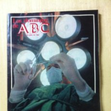 Coleccionismo de Los Domingos de ABC: LOS DOMINGOS DE ABC. NÚMERO 726 FECHA: 4 ABRIL 1982 . . Lote 47286888