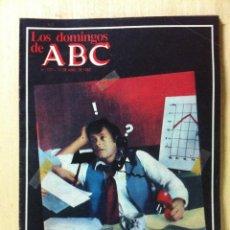 Coleccionismo de Los Domingos de ABC: LOS DOMINGOS DE ABC. NÚMERO 727 FECHA: 11 ABRIL 1982 . . Lote 47286932