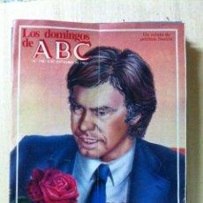 Coleccionismo de Los Domingos de ABC: LOS DOMINGOS DE ABC. NÚMERO 748 FECHA: 5 SEPTIEMBRE 1982 . . Lote 47287020