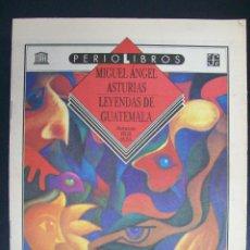Coleccionismo de Los Domingos de ABC: SUPLEMENTO ABC. PERIOLIBROS. MIGUEL ÁNGEL ASTURIAS. LEYENDAS DE GUATEMALA. Lote 48151615