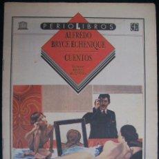 Coleccionismo de Los Domingos de ABC: SUPLEMENTO ABC. PERIOLIBROS. ALFREDO BRYCE ECHENIQUE. CUENTOS. Lote 48151725