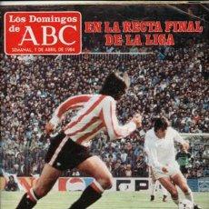 Coleccionismo de Los Domingos de ABC: LOS DOMINGOS DE ABC, 1 DE ABRIL DE 1984. Lote 49976658