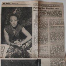 Coleccionismo de Los Domingos de ABC: ARTICULO-ENTREVISTA PRENSA ORIGINAL 1981. PALOMA SAN BASILIO HOMENAJE EN JOY ESLAVA. Lote 50219938
