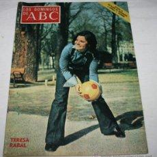 Coleccionismo de Los Domingos de ABC: LOS DOMINGOS DE ABC 12 MARZO 1972, TERESA RABAL, GLORIA FUERTES, COLERA EN EUROPA, CONDE DE ROJAS. Lote 50989413