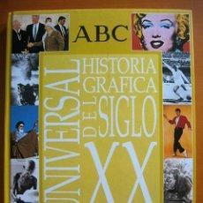 Coleccionismo de Los Domingos de ABC: HISTORIA GRAFICA UNIVERSAL DEL SIGLO XX. ABC. ARGENTARIA.. Lote 53466095