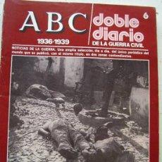 Coleccionismo de Los Domingos de ABC: ABC, DOBLE DIARIO DE LA GUERRA CIVIL .... Nº 6 .. Lote 53619238