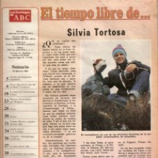 Coleccionismo de Los Domingos de ABC: SILVIA TORTOSA FOTOGRAFIA REBECA MATA TARANCON UNIVERSIADA 81 JACA JUAN JOSE GALLEGO MUSICA BATUTA. Lote 54998289