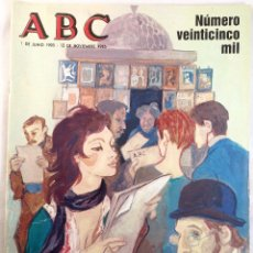 Collectionnisme de Los Domingos de ABC: ABC NÚMERO VEINTICINCO MIL. 1 DE JUNIO 1905 - 12 NOVIEMBRE 1985. Lote 55240786