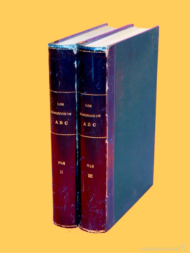 SUPLEMENTOS LOS DOMINGOS DE ABC. AÑO 1968, SEGUNDO Y TERCER CUATRIMESTRE ENCUADERNADO EN DOS TOMOS (Coleccionismo - Revistas y Periódicos Modernos (a partir de 1.940) - Los Domingos de ABC)