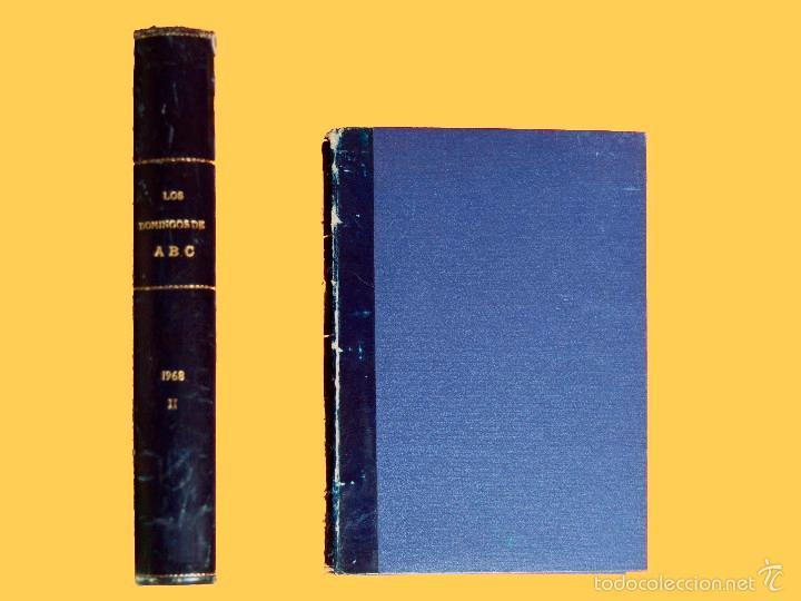 Coleccionismo de Los Domingos de ABC: SUPLEMENTOS LOS DOMINGOS DE ABC. AÑO 1968, SEGUNDO Y TERCER CUATRIMESTRE ENCUADERNADO EN DOS TOMOS - Foto 2 - 55366754