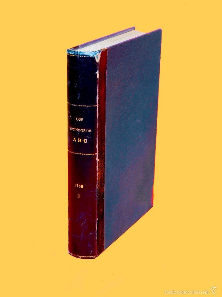 Coleccionismo de Los Domingos de ABC: SUPLEMENTOS LOS DOMINGOS DE ABC. AÑO 1968, SEGUNDO Y TERCER CUATRIMESTRE ENCUADERNADO EN DOS TOMOS - Foto 3 - 55366754