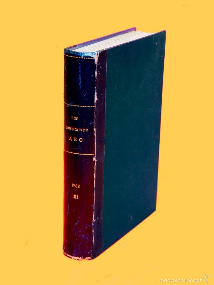 Coleccionismo de Los Domingos de ABC: SUPLEMENTOS LOS DOMINGOS DE ABC. AÑO 1968, SEGUNDO Y TERCER CUATRIMESTRE ENCUADERNADO EN DOS TOMOS - Foto 4 - 55366754