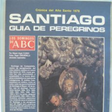 Collectionnisme de Los Domingos de ABC: ABC : SEPARATA SANTIAGO , GUIA DE PEREGRINO . 1976. Lote 55914658