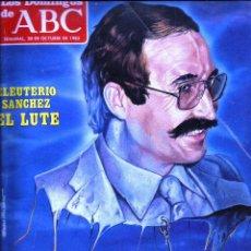Coleccionismo de Los Domingos de ABC: LOS DOMINGOS DE ABC -30 DE OCTUBRE DE 1983- EL LUTE + RENAULT 11. Lote 56942657