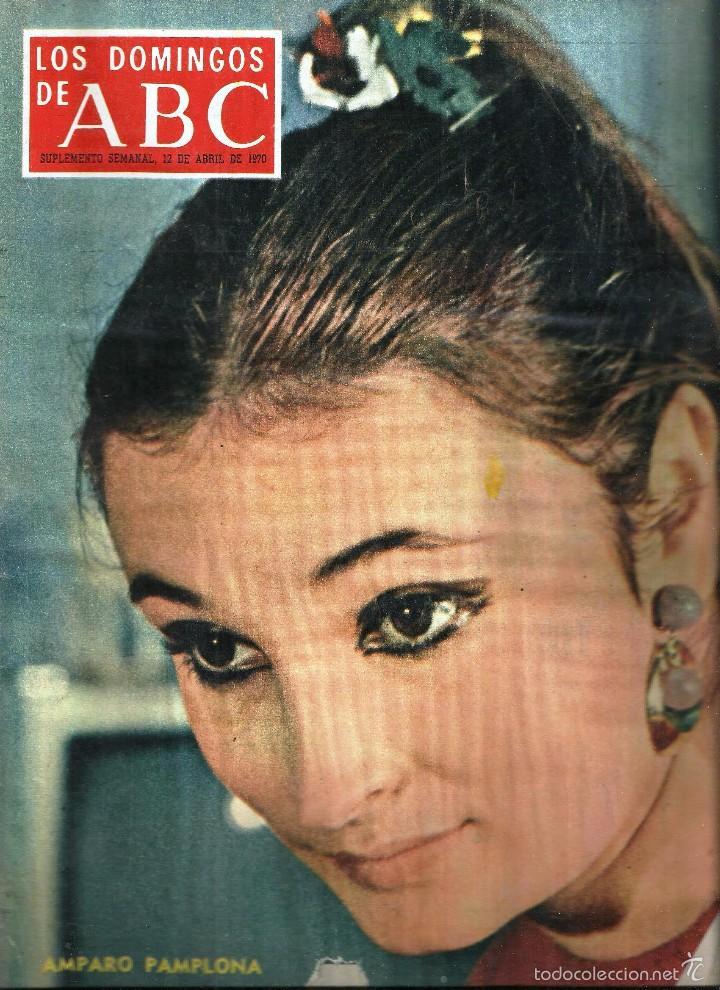 LOS DOMINGOS DE ABC -12 DE ABRIL DE 1970- *AMPARO PAMPLONA, LOS MEJORES CHISTES DE MINGOTE* (Coleccionismo - Revistas y Periódicos Modernos (a partir de 1.940) - Los Domingos de ABC)