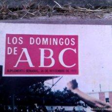 Coleccionismo de Los Domingos de ABC: LOTE 3 REVISTAS LOS DOMINGOS DE ABCDE LOS AÑOS 70. Lote 58364819