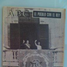 Coleccionismo de Los Domingos de ABC: ABC COMPLETO DEL 28 NOVIEMBRE 1975 : EL PUEBLO CON EL REY . CORONACION , ETC. Lote 58387198