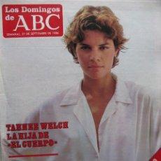 Coleccionismo de Los Domingos de ABC: LOS DOMINGOS DE ABC. 21 SEPT 1986. TAHNE WELCH, LA HIJA DE EL CUERPO. PILAR MIRÓ.. Lote 58890316