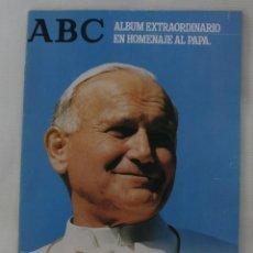 Colecionismo de Los Domingos de ABC: JUAN PABLO II. ENCUENTRO EN ESPAÑA. ALBUM EXTRAORDINARIO EN HOMENAJE AL PAPA. REVISTA ABC SUMARIO. Lote 61097155