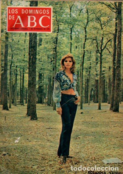 LOS DOMINGOS DE ABC - 1 NOVIEMBRE 1970 - ROSANNA YANNI - SUPLEMENTO SEMANAL (Coleccionismo - Revistas y Periódicos Modernos (a partir de 1.940) - Los Domingos de ABC)