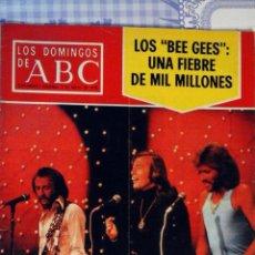 Coleccionismo de Los Domingos de ABC: REVISTA LOS DOMINGOS DE ABC 1978 / THE BEE GEES, ANDY, MAURICE, BARRY GIBB. Lote 68774409
