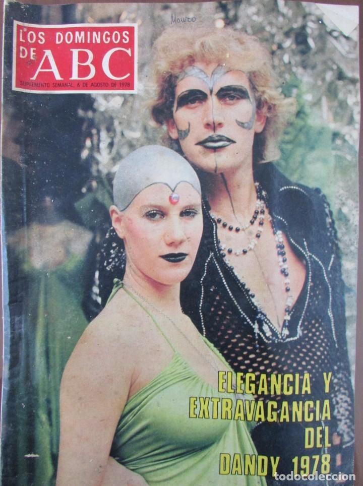 LOS DOMINGOS DE ABC. 6 DE AGOSTO DE 1978. PRAGA, EL DANDY 1978, ROY BEAN, FILATELIA GOYA. (Coleccionismo - Revistas y Periódicos Modernos (a partir de 1.940) - Los Domingos de ABC)