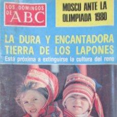 Coleccionismo de Los Domingos de ABC: LOS DOMINGOS DE ABC 21 DE AGOSTO DE 1977. LAPONES, MOSCÚ 1980, FAMILIA BIENVENIDA, OVIEDO, PIZARRO.. Lote 69474609