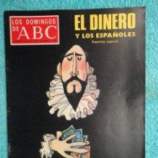 Coleccionismo de Los Domingos de ABC: LOS DOMINGOS DE ABC AÑO 1974 , DISTRIBUCION DE LA RENTA .EL DINERO QUE GANAMOS -STALINGRADO. Lote 70080645