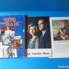 Coleccionismo de Los Domingos de ABC: 1976 A TRAVES DE ABC - ANUARIO DE PERIODISMO MUY ILUSTRADO + DOSSIER LA FAMILIA REAL + LÁMINA. Lote 74191399
