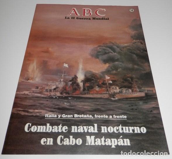 REVISTA ABC LA II GUERRA MUNDIAL Nº 16 (Coleccionismo - Revistas y Periódicos Modernos (a partir de 1.940) - Los Domingos de ABC)