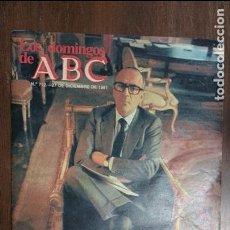 Colecionismo de Los Domingos de ABC: LOS DOMINGOS DE ABC Nº 712 LEOPOLDO CALVO SOTELO 27 DICIEMBRE 1981. Lote 78231905